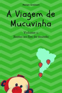 Livro da viagem de volta ao mundo do Mucuvinha